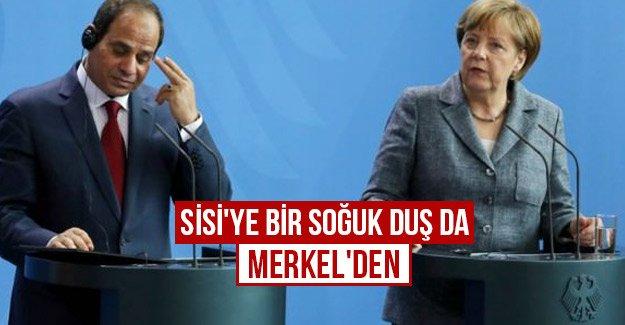 Sisi'ye bir soğuk duş da Merkel'den...