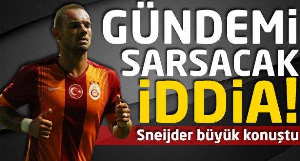Sneijder'den flaş iddia!
