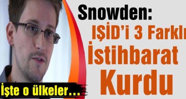Snowden: IŞİD'i 3 Farklı İstihbarat Kurdu