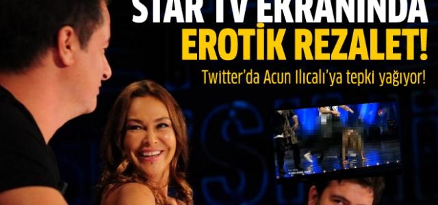Star Tv Ekranında Erotik Rezalet!