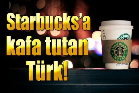 Starbucks'a kafa tutan Türk
