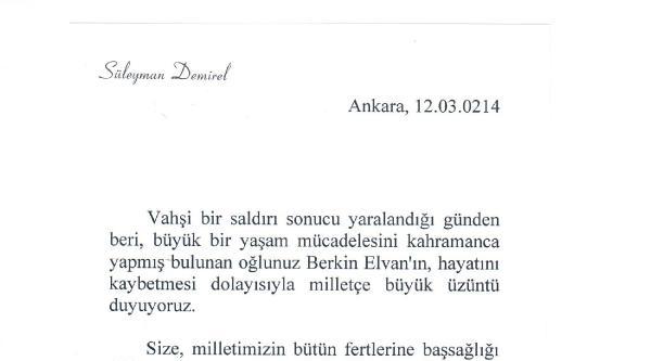Süleyman Demirel'den 'berkin Elvan' Mesajı : Milletçe Büyük Üzüntü Duyuyoruz
