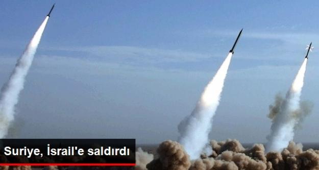 Suriye İsrail'e Saldırdı !
