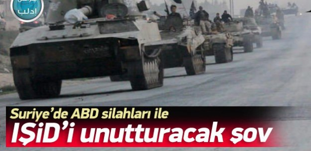 Suriye'de ABD silahları ile IŞİD'i unutturacak şov!