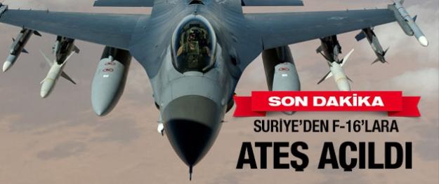 Suriye'den Türk F-16'larına ateş!