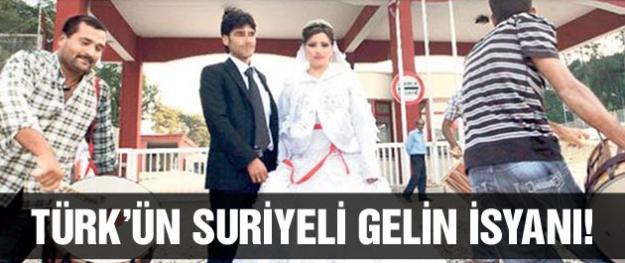 'Suriyeli gelinler kocamızı çalıyor!'
