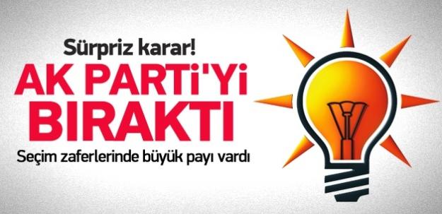 Sürpriz karar! AK Parti'yi bıraktı
