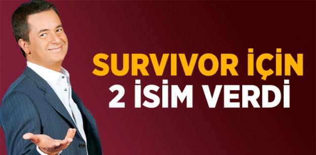Survivor İçin 2 İsim Verdi...