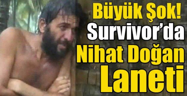 Survivor'da Nihat Doğan Laneti! Büyük Şok!