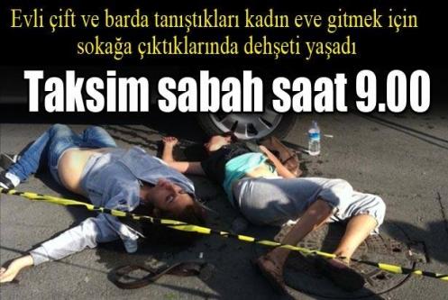 Taksim'de gasp dehşeti