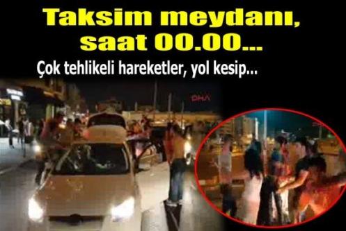 Taksim'de tehlikeli asker uğurlama