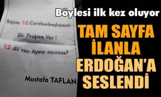 Tam sayfa ilanla Erdoğan'dan randevu istedi!