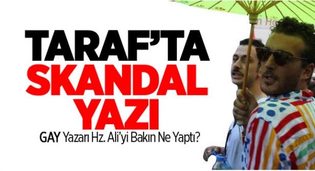 Taraf'ta Hz. Ali Skandalı