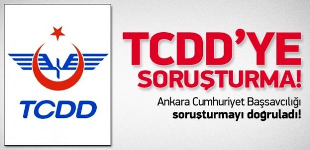 TCDD'ye soruşturma!