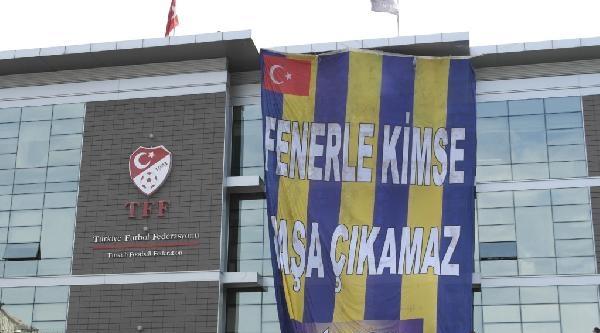 Tff Binasına Fenerbahçe Bayrağı Asıldı !..