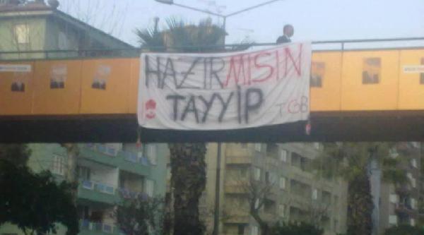 Tgb'liler Üst Geçide 'hazır Mısın Tayyip' Pankartı Astı