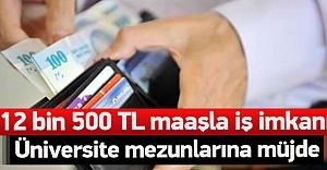 12 bin 500 TL maaşla iş imkanı