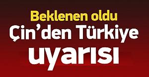 Çin#039;den vatandaşlarına #039;Türkiye#039;...