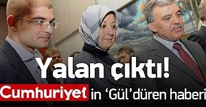 Cumhuriyet'in 'Gül'düren satış haberi yalan çıktı