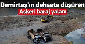 Demirtaş'ın dehşete düşüren 'askeri baraj' yalanı