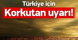 Dünya Meteoroloji Örgütü'nden Türkiye'ye şok uyarı