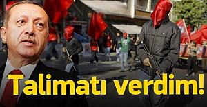 Erdoğan#039;dan silahlı eylemciler...