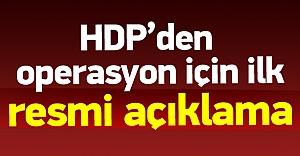 HDP#039;den operasyon sonrası ilk...