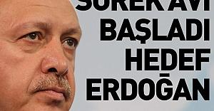 Sürek avı başladı hedef Erdoğan
