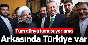 Tarihi anlaşmanın mimarı Türkiye'ydi