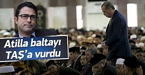 Atilla Taş, Erdoğan twitiyle baltayı taşa vurdu