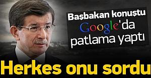 Davutoğlu konuştu, herkes Google'a onu sordu