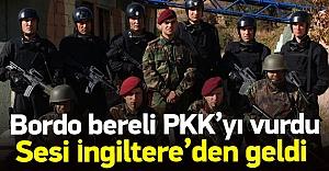 Bordo Bereliler PKK#039;yı vurdu...