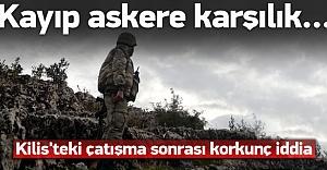 Kayıp askerle ilgili korkunç iddia! Ona karşılık..