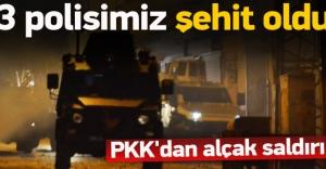 Alçak saldırı: 3 polisimiz şehit...