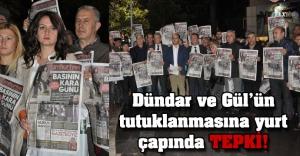 Dündar ve Gül'ün tutuklanmasına yurt çapında tepki