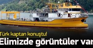 Ateş açılan teknenin kaptanı konuştu
