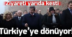 Davutoğlu'nun ziyareti iptal: Türkiye'ye dönecek!