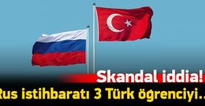 Rusya'da 3 Türk öğrenci okuldan kovuldu