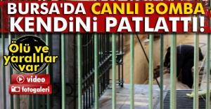 Bursada canlı bomba: 1 ölü, 7...