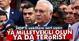 HDPli vekillere sert uyarı: #039;Ya...