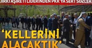 Jirki aşiretinin liderinden PKK#039;ya...