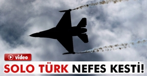 Solo Türk nefes kesti
