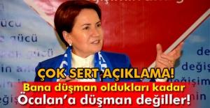 Meral Akşener: 'Bana düşman oldukları kadar Öcalan'a düşman değiller'