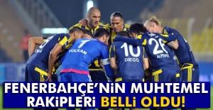 Fenerbahçe'nin Şampiyonlar Ligi muhtemel rakipleri belli oldu