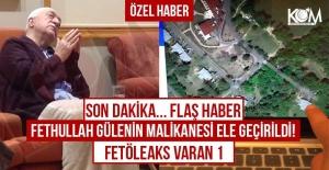 bspan style=color:#ff0000Fethullah Gülenin malikanesi ele geçirildi!/span/b