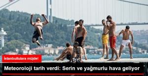 Meteoroloji'den Sıcaktan Kavrulan İstanbullulara Yağış Müjdesi