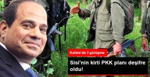 Sisi PKK ile Temasta! Kahire'de 3 Görüşme