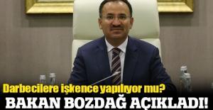 Adalet Bakanı Bozdağ: İşkence ve kötü muamele iddiaları asılsızdır, çarpıtmadır