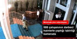 Darbecilerle İşbirliği Yapan İBB Çalışanı Kamerada