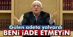 Fethullah Gülen'den, ABD'ye 'İade etmeyin çağrısı'